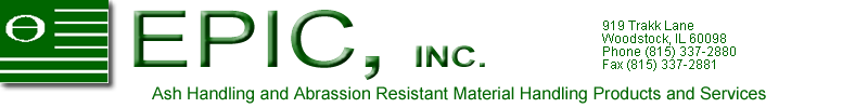 Epic Parts Inc. Ash Handling, Abrassion Resistant, Material Handling Products and Services